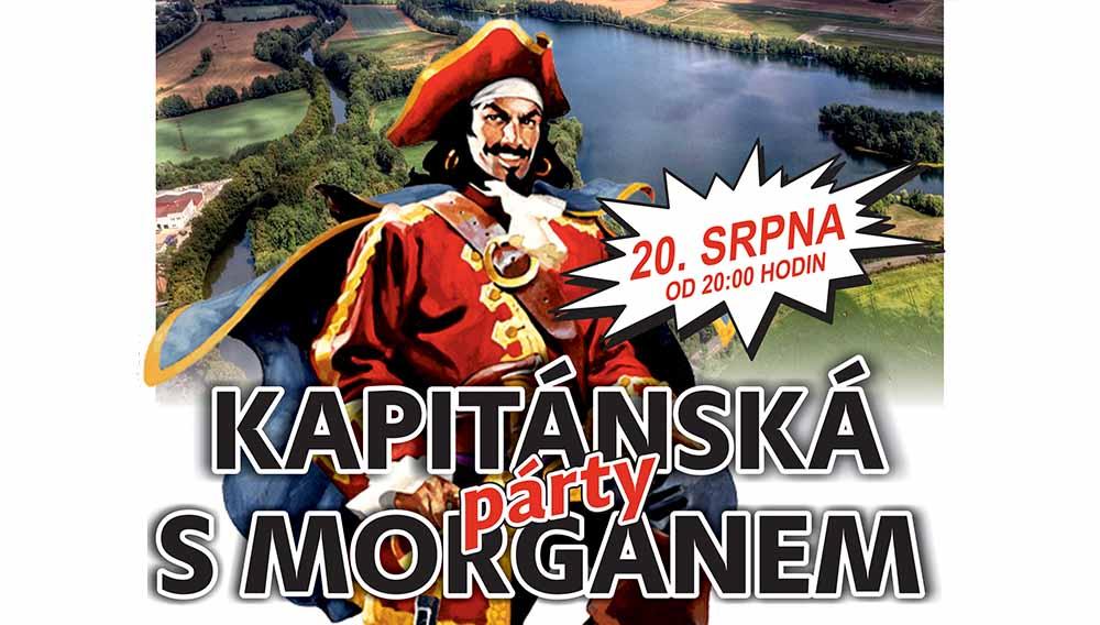 """Kapitánská párty 20.8. """"S Morganem na Správčáku"""""""